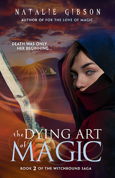 The Dying Art of Magic - Natalie Gibson