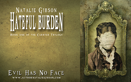 Free Hateful Burden Desktop Wallpaper for fans of author Natalie Gibson!